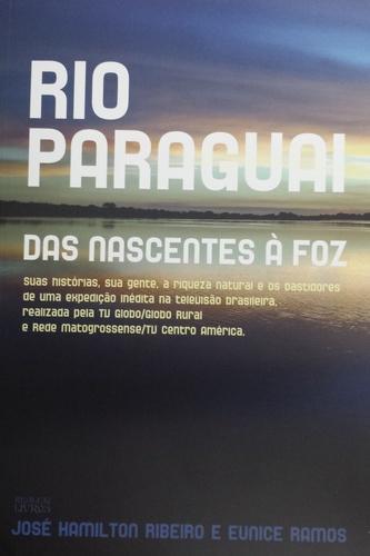 Rio Paraguai das nascentes à foz