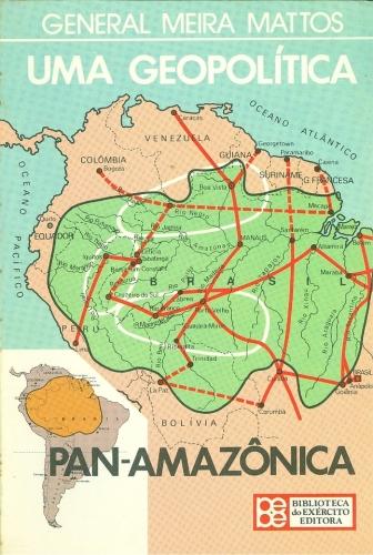 Uma Geo Política Pan-Amazônica